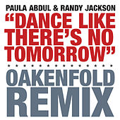 Dance Like There's No Tomorrow by Paula Abdul