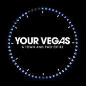 A Town And Two Cities by Your Vegas