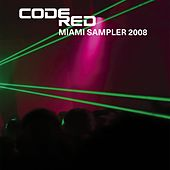 Code Red Miami 2008 Sampler by Various Artists