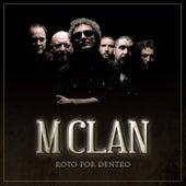 Roto por dentro by M Clan