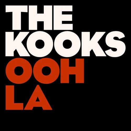 Ooh La by The Kooks