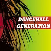 Dancehall Generation by Various Artists