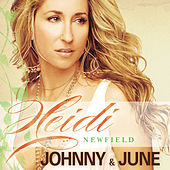 Johnny and June by Heidi Newfield