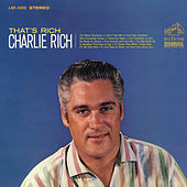 That's Rich by Charlie Rich