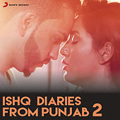 Ishq Diaries From Punjab, 2 by Various Artists