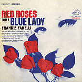 Red Roses for a Blue Lady by Frankie Fanelli