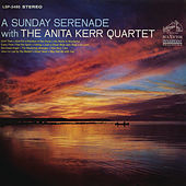 A Sunday Serenade by Anita Kerr Quartet