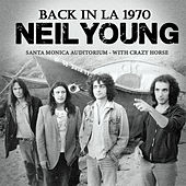 Back in L.A. (Live) by Neil Young