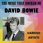 The Music That Rocked Me - David Bowie de Various Artists