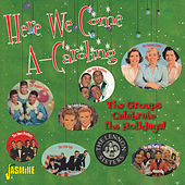 Here We Come A-Caroling by Various Artists