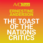 The Toast of the Nations Critics (Remastered) by Ernestine Anderson