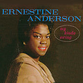 My Kinda Swing (Remastered) by Ernestine Anderson