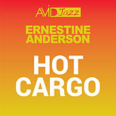Hot Cargo (Remastered) von Ernestine Anderson