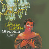 Stepping Out (Remastered) de Lurlean Hunter