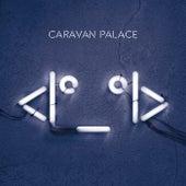 Lone Digger - Single von Caravan Palace