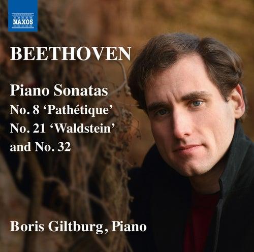 Beethoven: Piano Sonatas Nos. 8, 21 & 32 by Boris Giltburg