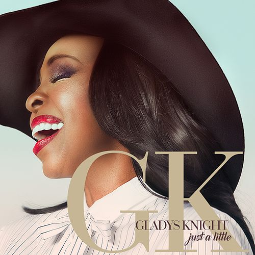 Just a Little - Single de Gladys Knight