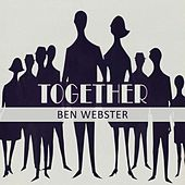Together von Ben Webster