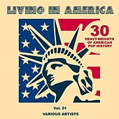 Living In America, Vol. 1 (30 Heavy-Weights Of American Pop History) von Various Artists