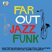 Far Out Jazz Funk by Various Artists