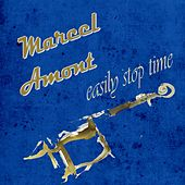 Easily Stop Time de Marcel Amont