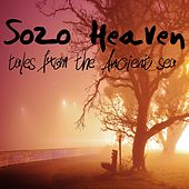 Tales from the Ancient Sea by Sozo Heaven