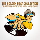 The Golden Beat Collection Vol. 1 (20 Full Instrumental Beats of Hip-Hop and Rap Classics) by Instrumental Hip Hop Beats Crew
