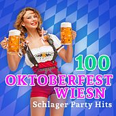 100 Oktoberfest Wiesn Schlager Party Hits (2015 Edition) von Various Artists