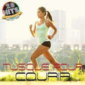 Musique pour courir (20 hits compilation 2015) by Various Artists