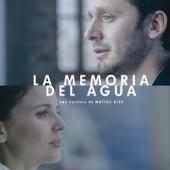 La Memoria del Agua (Matías Bize's Original Motion Picture Soundtrack) de Various Artists