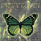 The Abba Endless Voyage de The Butterfly Chillout Ensemble