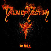 To Hell by Dawn Of Destiny