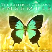 The Bob Marley Endless Voyage de The Butterfly Chillout Ensemble