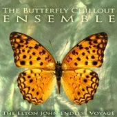 The Elton John Endless Voyage de The Butterfly Chillout Ensemble