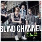Don't de Blind Channel