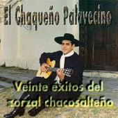 Veinte Exitos del Zorzal Chacosalteño de Chaqueño Palavecino
