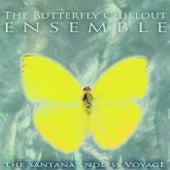 The Santana Endless Voyage de The Butterfly Chillout Ensemble