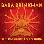The Rap Guide to Religion by Baba Brinkman
