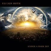 Under a Dark Sky von Uli Jon Roth