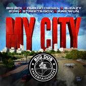 My City (feat. Dub Go Diesel, B-Eazy, 834, Street Gov & Kae Wun) by Big Boi