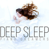 Deep Sleep by Piano Dreamers