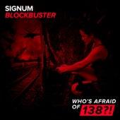 BlockBuster von Signum