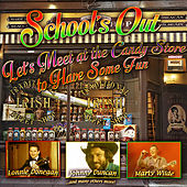 School's Out-Let's Meet at the Candy Store to Have Some Fun de Various Artists