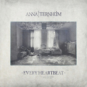 Every Heartbeat by Anna Ternheim