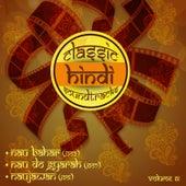 Classic Hindi Soundtracks, Nau bahar (1952), Nau Do Gyarah (1957), Naujawan (1951), Vol. 61 by Various Artists