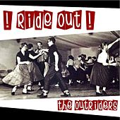 ! Ride out ! by The Outriders