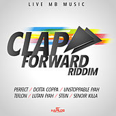 Clap Forward Riddim by Various Artists