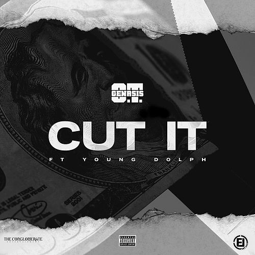 Cut It (feat. Young Dolph) by O.T. Genasis