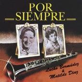 Por Siempre by Lucho Bermúdez