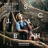 J.S. Bach: The Cello Suites According to Anna Magdalena von Matt Haimovitz